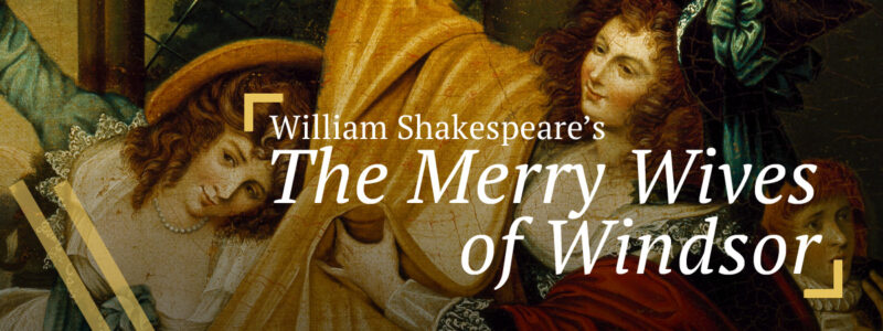 The Merry Wives of Windsor: Mistress Ford and Mistress Page