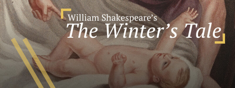 The Winter's Tale: Leontes orders Antigonus to banish baby Perdita